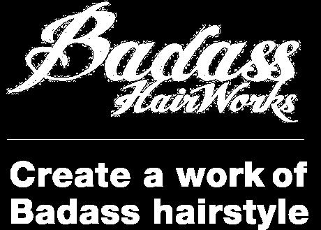 仙台市青葉区、泉区のヘアサロン Badass HairWorks(バダスヘアワークス)